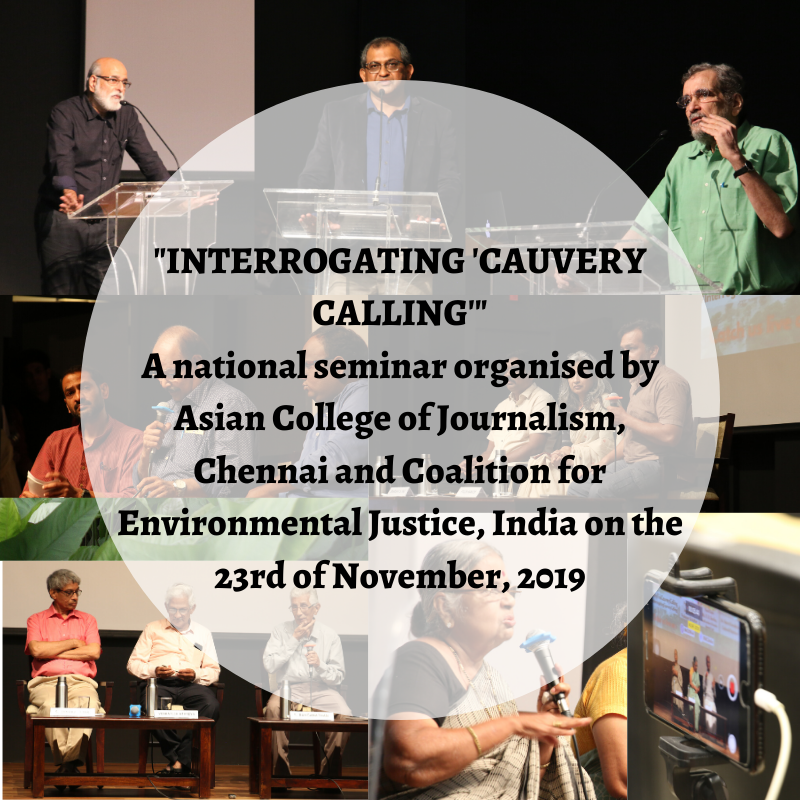 """Videos, Pictures, Reports, Podcasts And More! """"Interrogating 'Cauvery Calling': Issues Of Ecologies, Cultures & Livelihoods"""""""